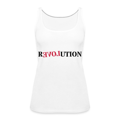 Revolution love - Women's Premium Tank Top