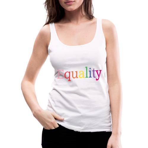 Equality | Regenbogen | LGBT | Proud - Frauen Premium Tank Top