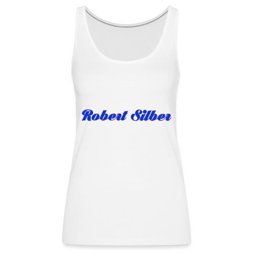Robert Silber - Frauen Premium Tank Top