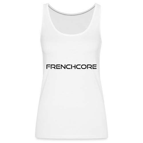 frenchcore black 1 - Débardeur Premium Femme