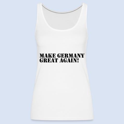 Make Germany Great Again - Donald Trump Design - Frauen Premium Tank Top