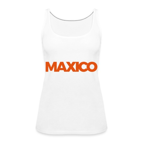 MAXICO - Vrouwen Premium tank top
