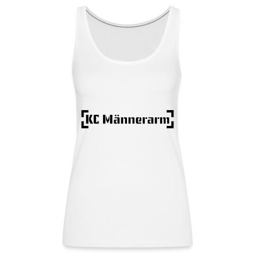 KC Maennerarm Letter - Frauen Premium Tank Top