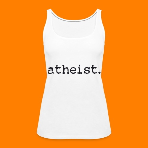 atheist BLACK - Women's Premium Tank Top
