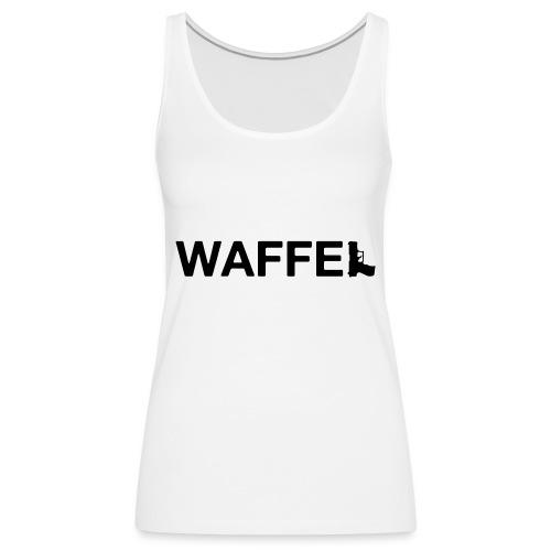 Waffel Waffe - Frauen Premium Tank Top