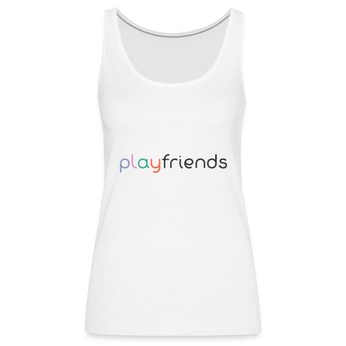 playfriends1 - Frauen Premium Tank Top