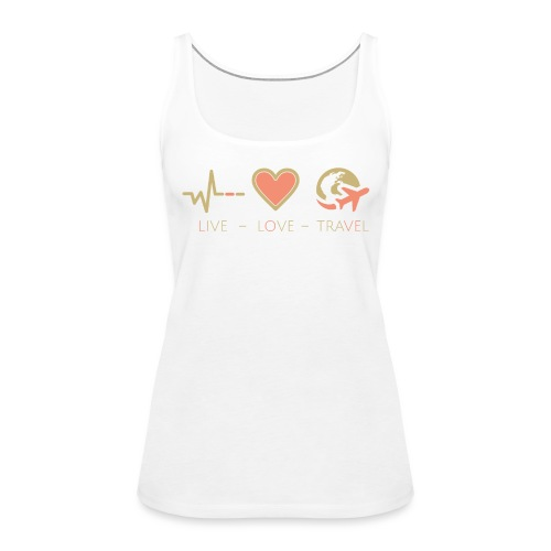 Live Love Travel - Frauen Premium Tank Top