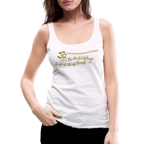 Lakshmi Mantra deine Glücksgöttin der Schönheit - Frauen Premium Tank Top
