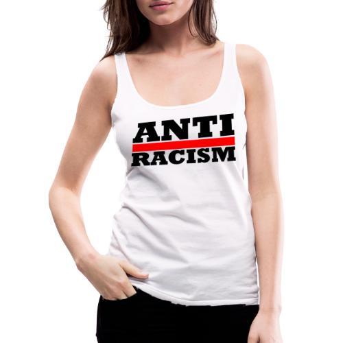 Anti Racism - Frauen Premium Tank Top