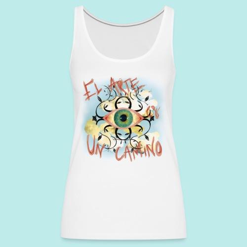 El Arte es un camino - Camiseta de tirantes premium mujer