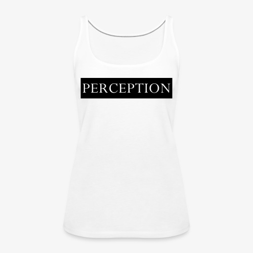 PERCEPTION CLOTHES-NOIR ET BLANC - Débardeur Premium Femme