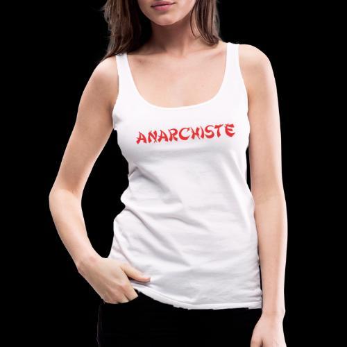 anarchiste - Débardeur Premium Femme