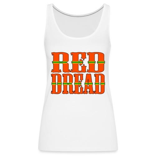 Red Dread - Débardeur Premium Femme
