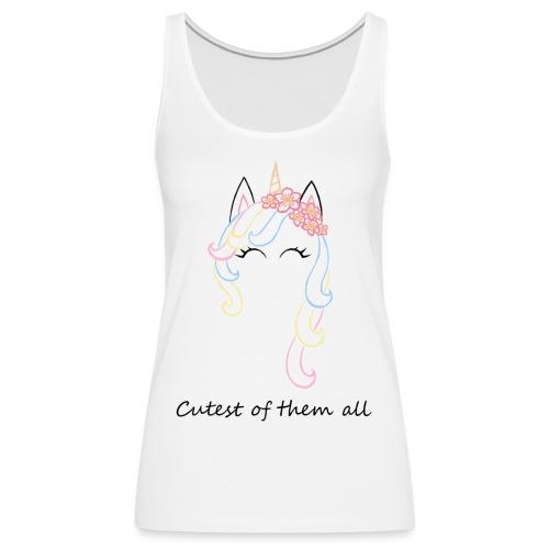 Cutest unicorn - Camiseta de tirantes premium mujer