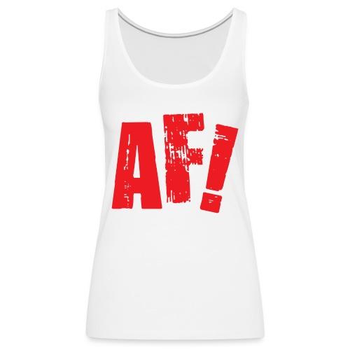 AF! - Vrouwen Premium tank top
