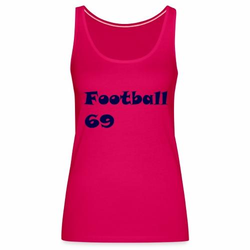 Fußball Football 69 outdoor T-shirt blue - Frauen Premium Tank Top