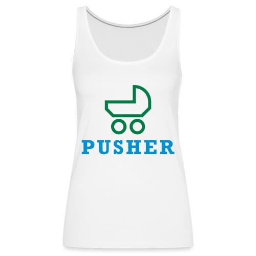 pusher_T-Shirt - Frauen Premium Tank Top