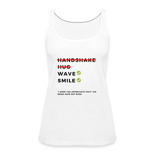 CoronaVirus Prevention Tees (Safe Not Rude) - Women's Premium Tank Top