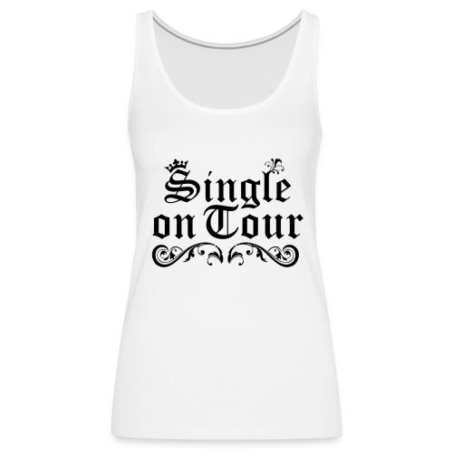 Single on Tour - Frauen Premium Tank Top
