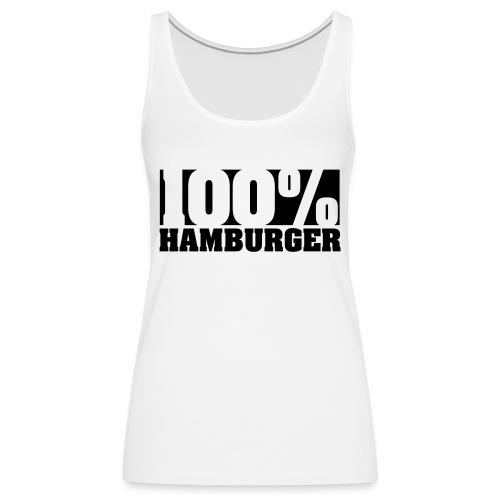 100% Hamburger Hoodie - Frauen Premium Tank Top