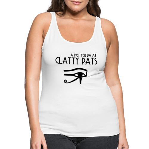 Clatty Pats - Women's Premium Tank Top