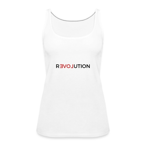Revolution - Frauen Premium Tank Top