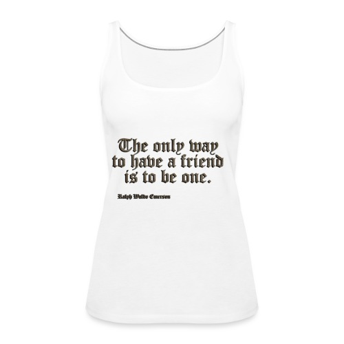The only way - Tank top damski Premium