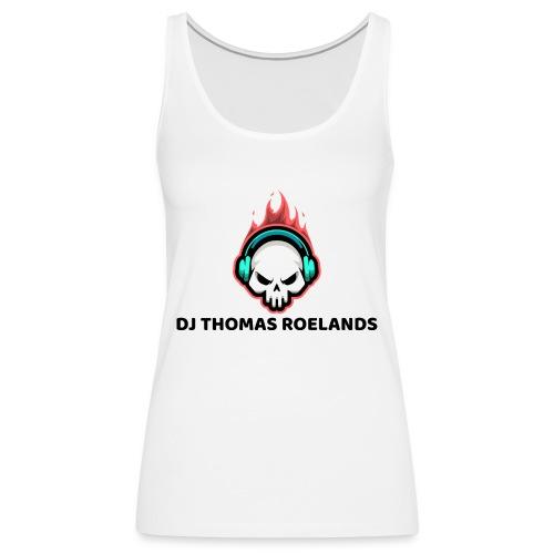 DJ THOMAS ROELANDS - Vrouwen Premium tank top