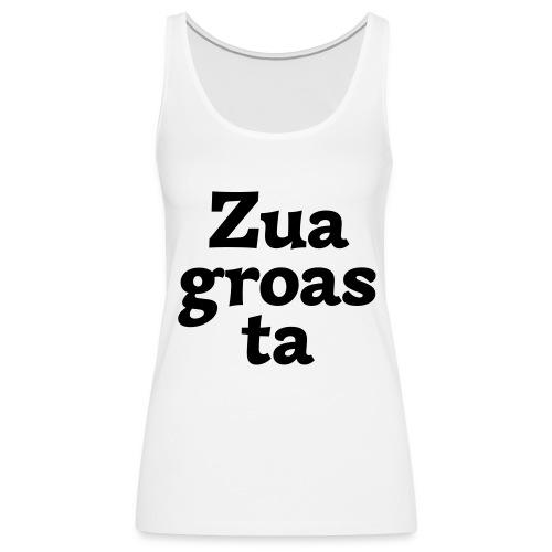 Zuagroasta - Frauen Premium Tank Top