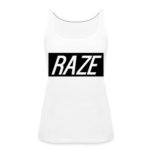 Raze - Women's Premium Tank Top