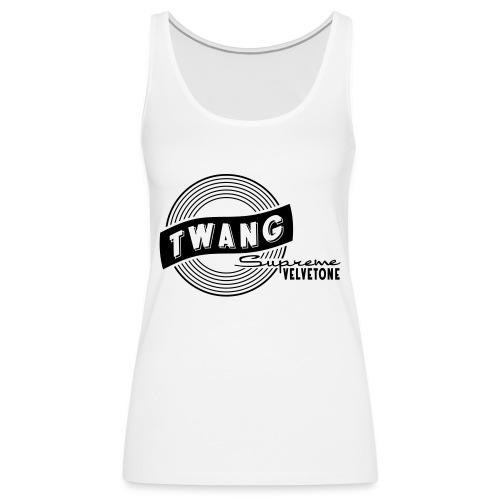 Velvetone Twang Supreme #3 - Frauen Premium Tank Top