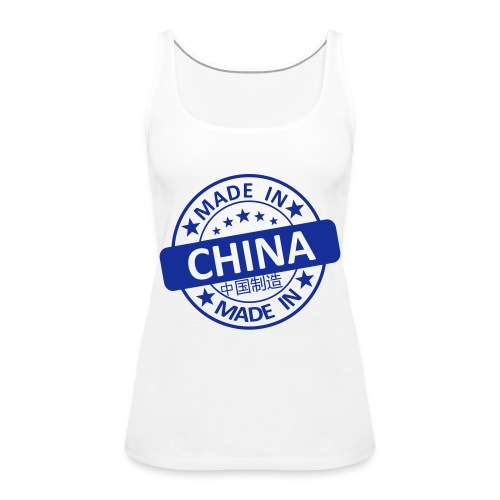 Made In China Stempel - Frauen Premium Tank Top