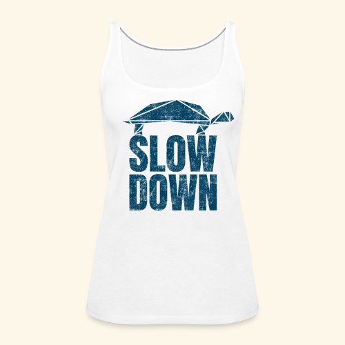 Slow Down witzige coole Schildkröte Keep Calm kein - Frauen Premium Tank Top