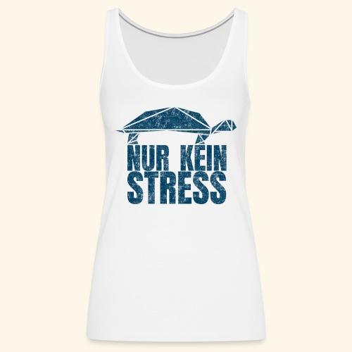 Nur kein Stress witzige Schildkröte Keep Calm - Frauen Premium Tank Top
