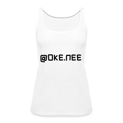 OKE_NEE-png - Vrouwen Premium tank top