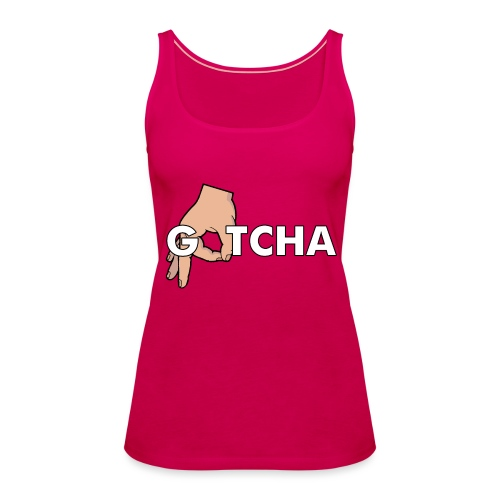 Gotcha Made You Look Funny Finger Circle Hand Game - Women's Premium Tank Top