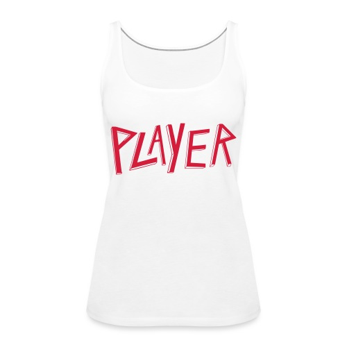 player Slayer - Débardeur Premium Femme