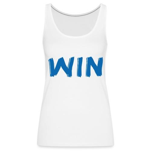 Win / Gewinner / T-Shirt - Frauen Premium Tank Top