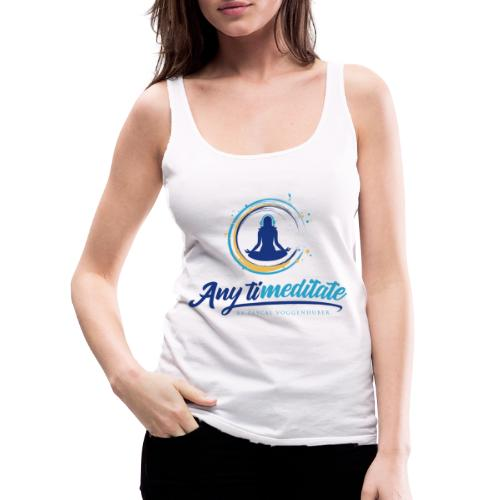Any timeditate by Pascal Voggenhuber - Frauen Premium Tank Top