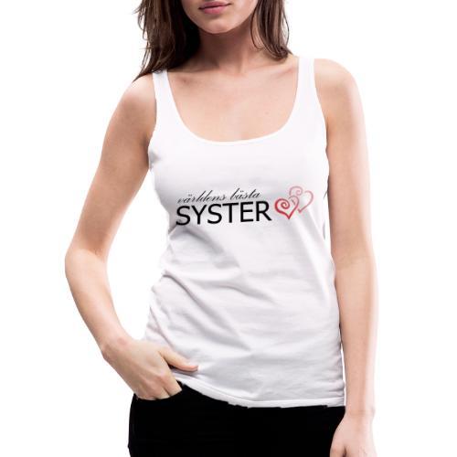 världens bästa syster - Premiumtanktopp dam