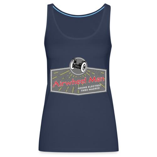 AIRWHEEL MAN - Going Electric Thru Madrid - Camiseta de tirantes premium mujer