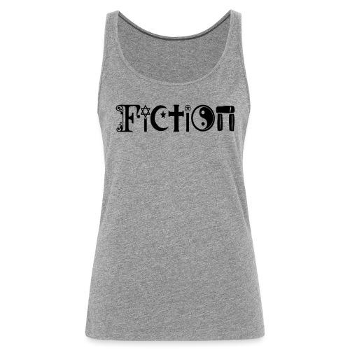 Fiction Schwarz - Frauen Premium Tank Top