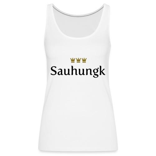 Sauhungk (Köln/Kölsch/Karneval) - Frauen Premium Tank Top