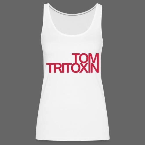 TOM TRITOXIN LONGSHIRT Black - Frauen Premium Tank Top