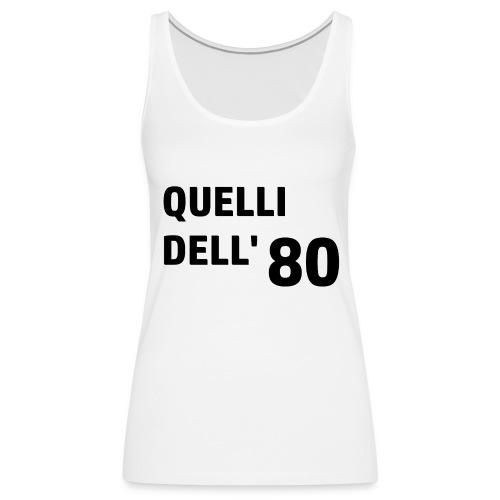 80 - Canotta premium da donna