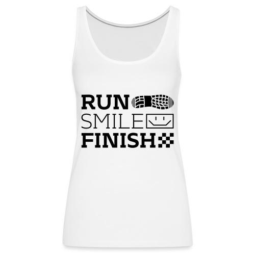 Run Smile Finish Marathon-Motto - Frauen Premium Tank Top