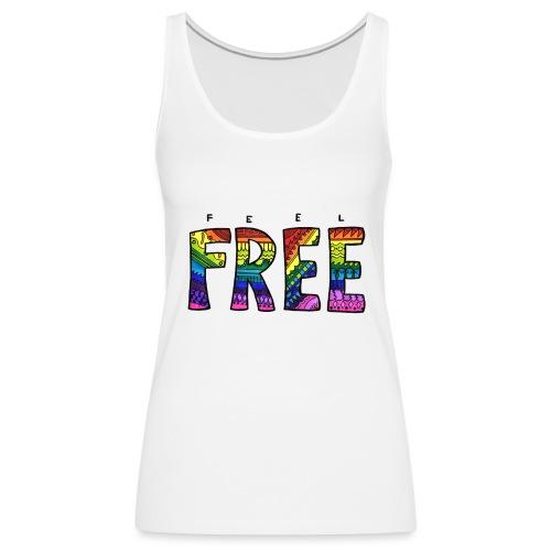 Feel Free - Frauen Premium Tank Top