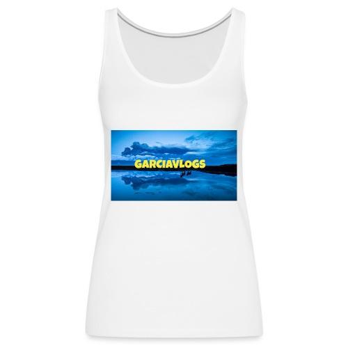 Garciavlogs - Camiseta de tirantes premium mujer