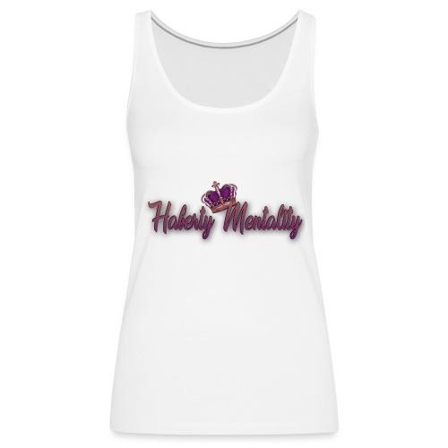 Haberty Mentality - Débardeur Premium Femme