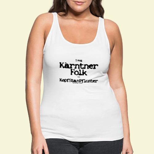 I mog Kärntner Folk - Frauen Premium Tank Top